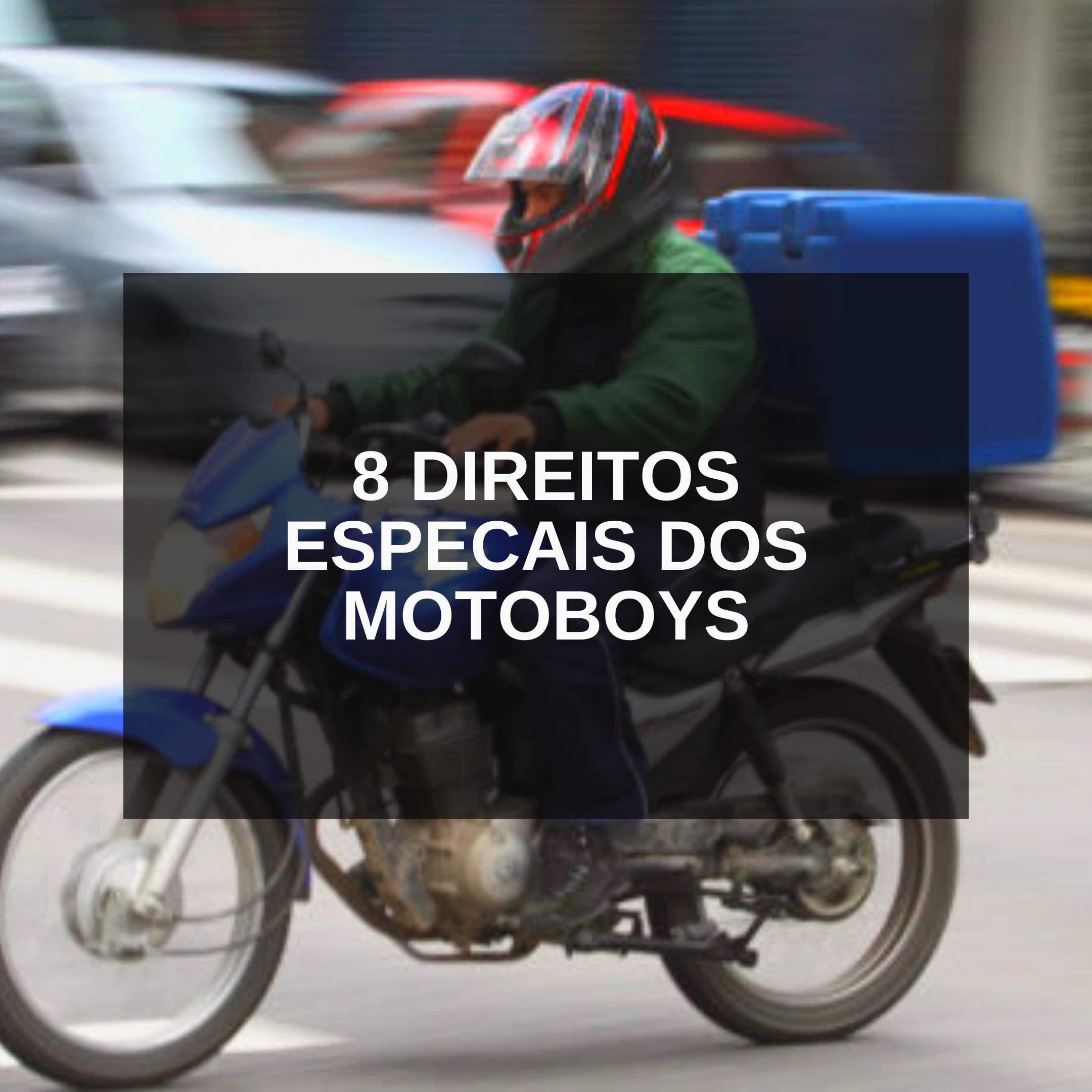 DIREITOS ESPECIAIS DO MOTOBOY