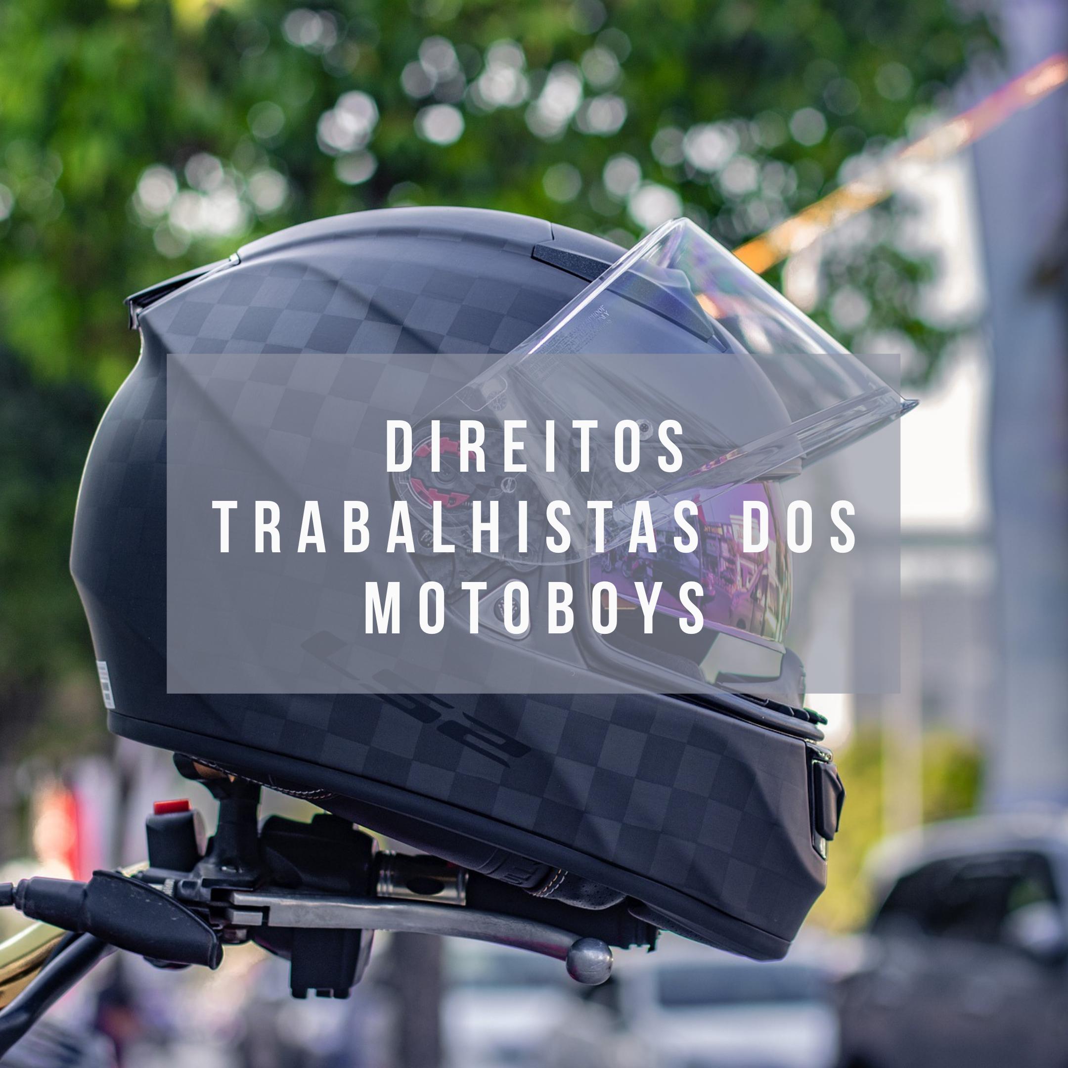 DIREITOS TRABALHISTAS DOS MOTOBOYS